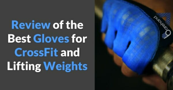 review of the best gloves for crossfit and lifting weights