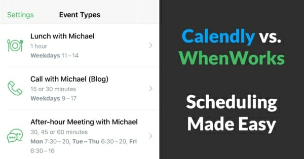 Calendly vs. WhenWorks - Review of scheduling apps